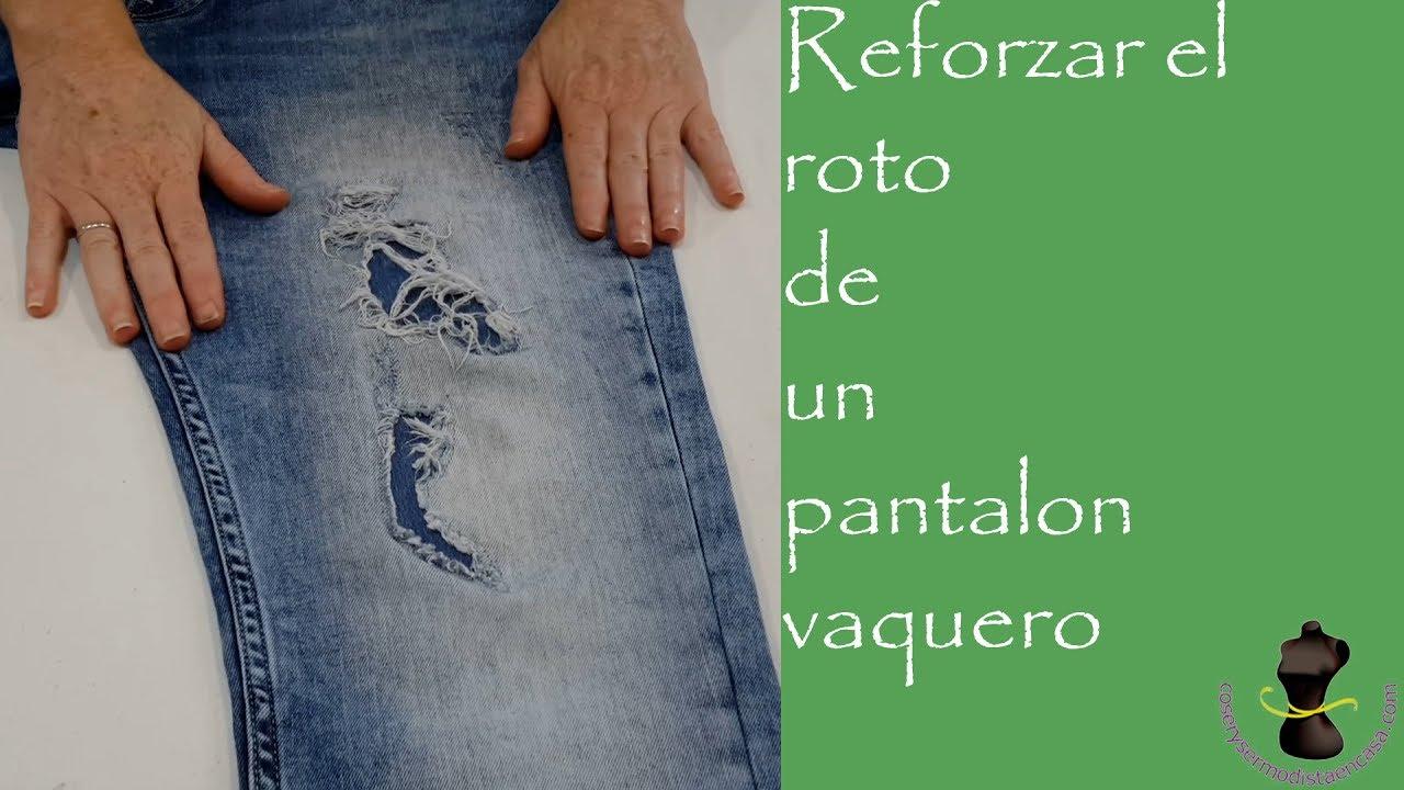 Reforzar El Roto De Un Pantalon Vaquero Youtube