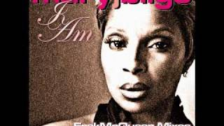 Mary J. Blige - I Am (ErekMcQueen Radio Mix).wmv