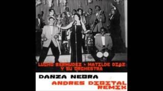 lucho bermudez danza negra andres digital remix