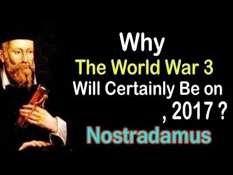 Nostradamus prediction is real 2017 ww3 starts with solar eclipse