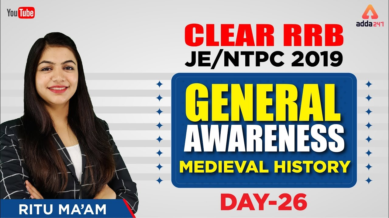 RRB NTPC General Awareness (Medieval History) Questions : 17th April