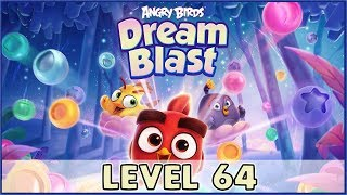 Angry Birds Dream Blast Level 64 | (No Boosters) HD