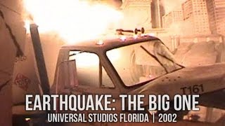 Earthquake: The Big One at Universal Studios Florida | 2002