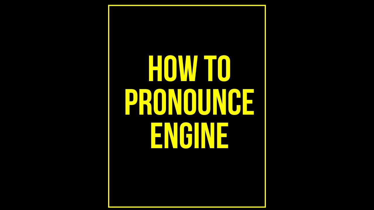 Pronounce Engine  8 Second English - YouTube