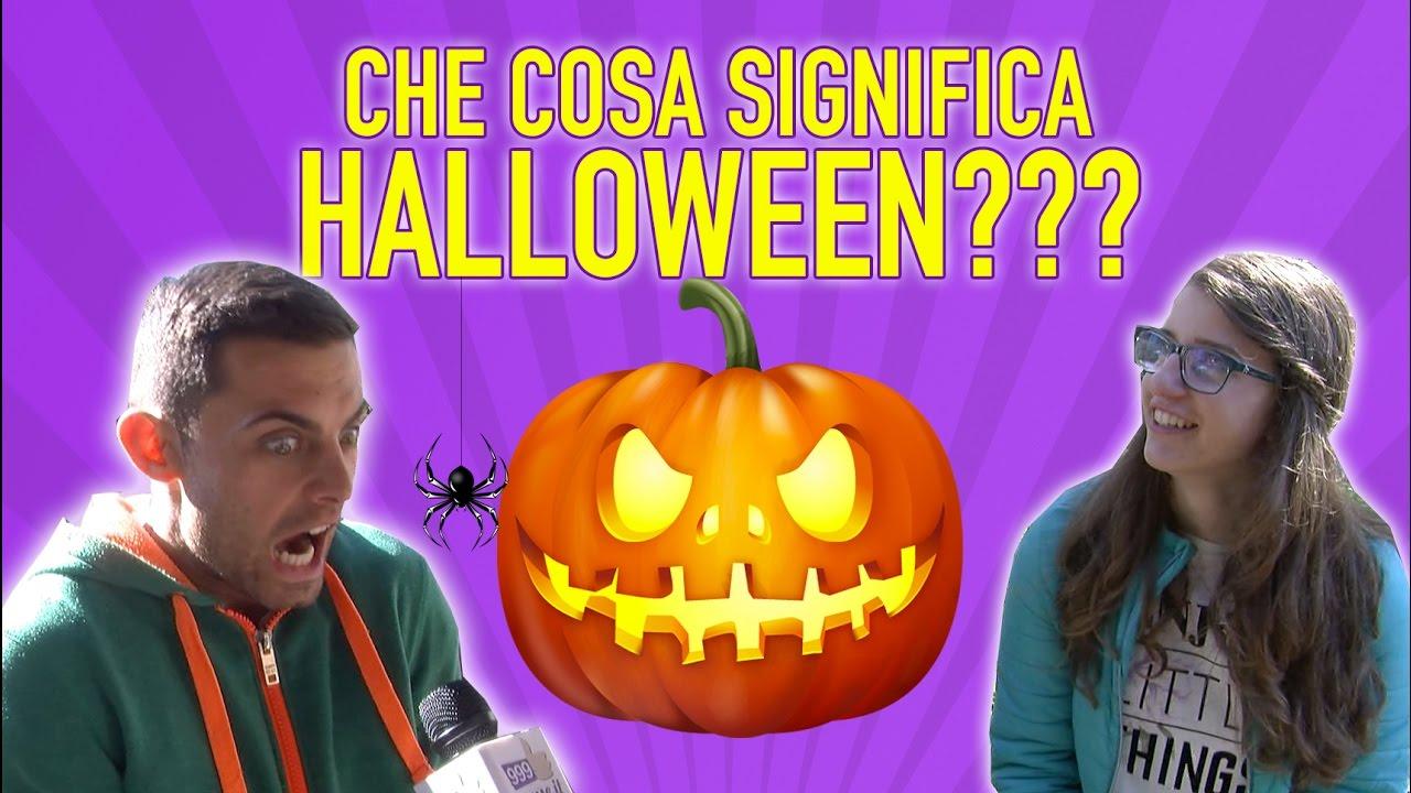 Cosa Vuol Dire Halloween.Che Cosa Significa Halloween Domande Tra La Gente Youtube
