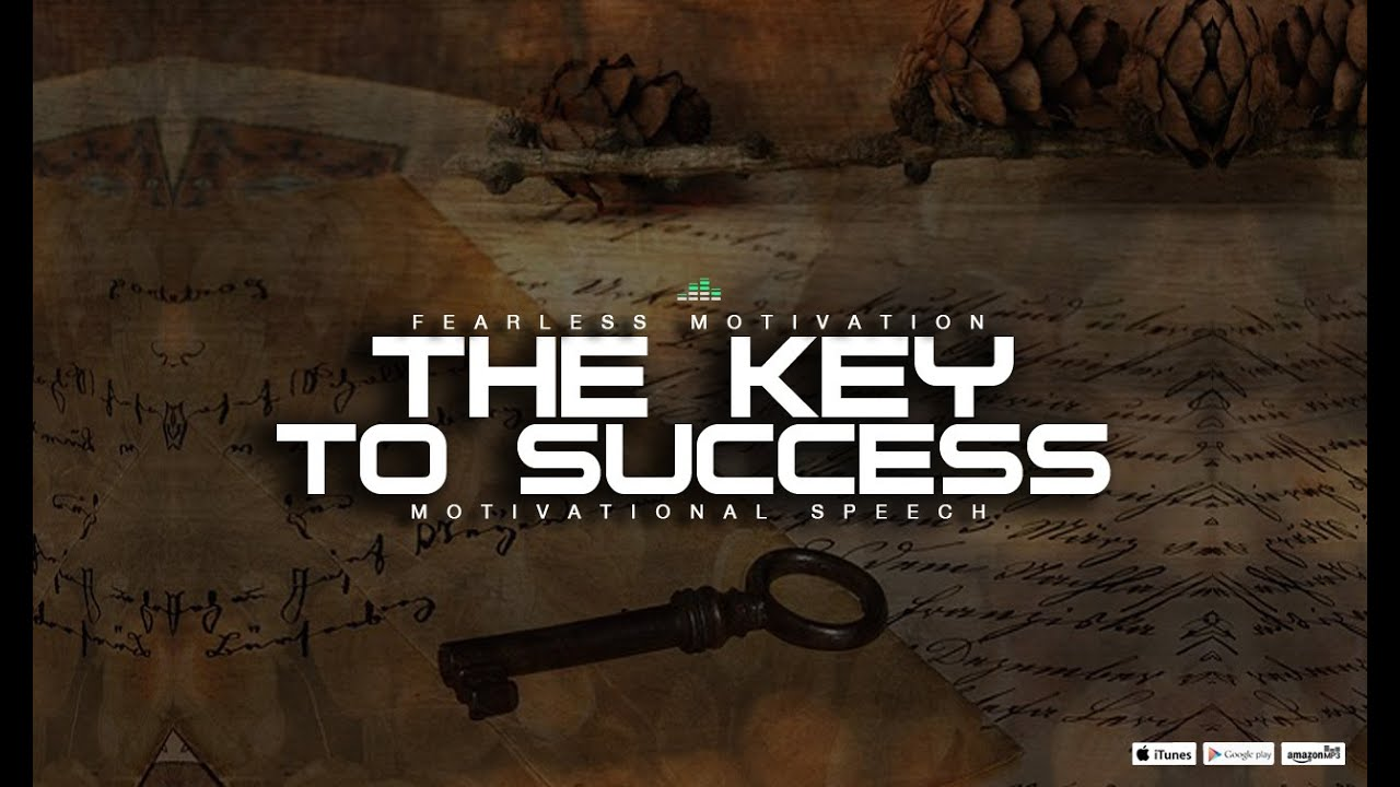 motivation keys for success case of If you do a quick research on the keys to success, you'll find plenty of resources   to admit, it's just that the stories about overnight success sound better in the  end  will smith quotes on hard work, motivational picture image.