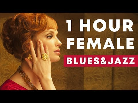 1 Hour Relaxing Female Blues & Jazz | Don's Tunes