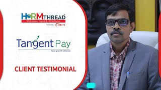Customer testimonial |hrmthread - payroll & hr software | tangent corporate solutions sensys