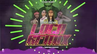 Loca Remix - Dj Krizis & Grupo Leveson Feat. Oquik & $antana1000000