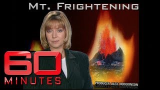Mt Frightening (1998) - Liz Hayes ventures up Hawaii's Kilauea Volcano | 60 Minutes Australia
