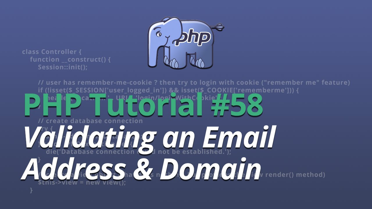 PHP Tutorial - #58 - Validating an Email Address & Domain