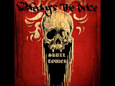 Suffering's The Price - Skull Tower (Full Album)