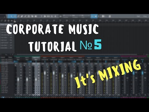 Audiojungle/ Corporate Track from start to finish. №5 Mixing [Studio One]