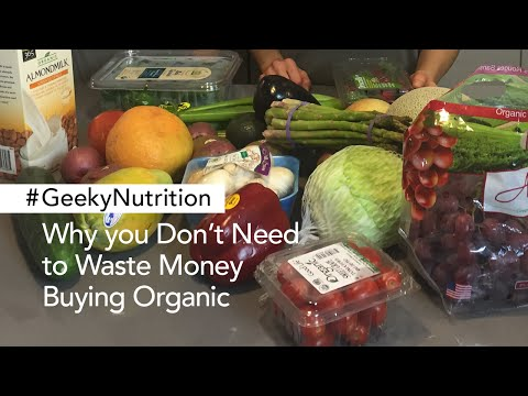 Why You Don't Need To Waste Money Buying Organic