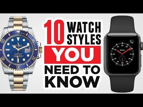 10 Watch Styles EVERY Man Needs To Know (Dress, Aviator, Field, Dive, Pocket, Smart Watches)