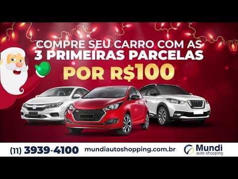 Carro Novo por R$100 nas 3 Primeiras Parcelas – Mundi Auto Shopping – Anhaia Mello 3850