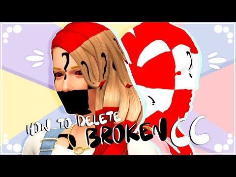 HOW TO DELETE BROKEN/UNWANTED CC❗ | The Sims 4