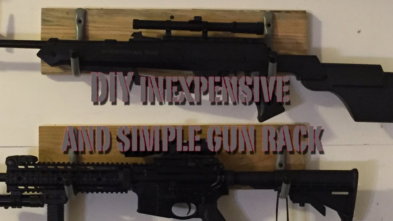 Diy Inexpensive And Simple Gun Rack Rifles Firearms
