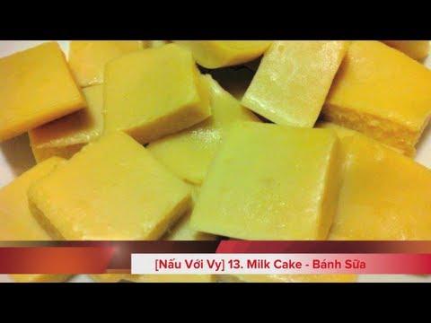 13. Milk Cake - Bánh Sữa [Nấu Với Vy]