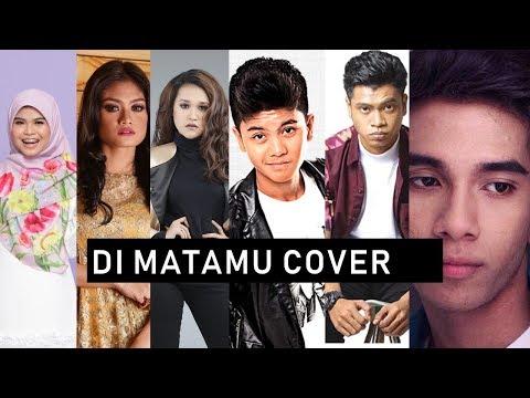 Kompilasi Sufian Suhaimi DiMatamu Cover - (Haqiem Rusli, Ernie Zakri, Naim,Achey,Wani, Usop, Sarah)