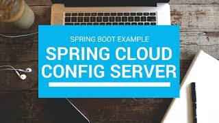 Spring Cloud Config Server with Example in a Spring Boot App | Tech Primers