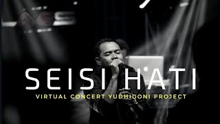 SEISI HATI - SEVENTEEN LIVE AT VIRTUAL CONCERT YUDHYDONI PROJECT