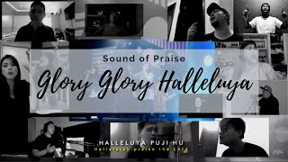 Sound Of Praise - Glory Glory Halleluya