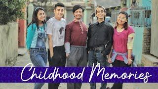 Childhood Memories  Risingstar Nepal