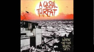 Watch A Global Threat One Way Street video