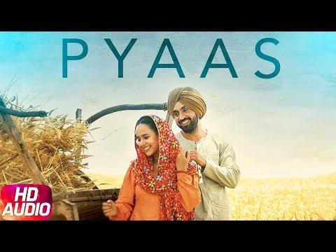 Pyaas | Audio Song | Diljit Dosanjh | Sunanda Sharma | Latest Song 2018 | Speed Records