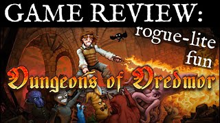 Dungeons of Dredmor - Review / Comments