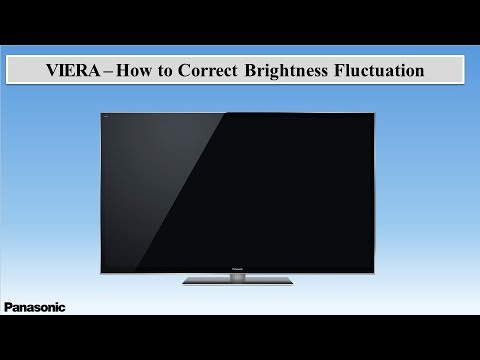 Panasonic VIERA - How to Correct Brightness fluctuation
