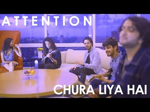 Attention / Chura Liya Hai (Mashup Cover) - Sandesh Motwani ft. Aarushi Gupta | Charlie Puth