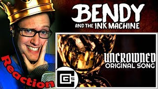 """[SFM]  """"Uncrowned"""" Bendy And The Ink Machine SONG by CG5 REACTION!"""