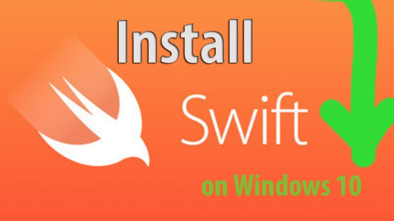 How to Install Swift on Windows 10