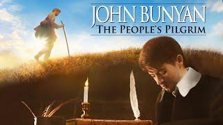 John Bunyan: The People's Pilgrim | Full Movie | Christopher Hawes | Sarah Mardel