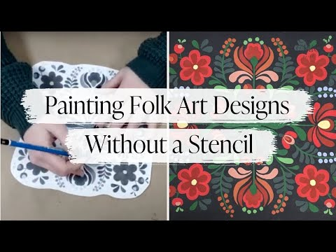 How To Paint Folk Art Designs Without a Stencil | Folk Art Painting Demo with Country Chic Paint