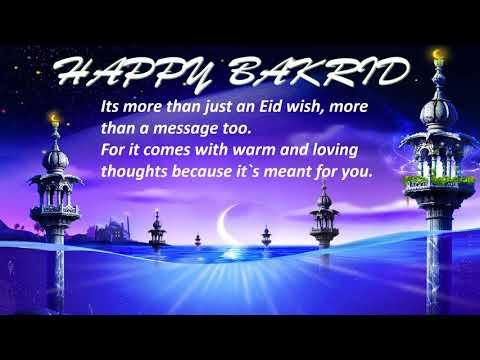Eid Al Adha, Bakrid Wishes, Greetings. Whatsapp Message, Eid Mubarak Video, Images, Quotes, 2017
