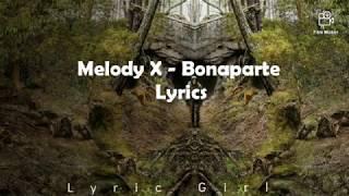 Bonaparte - Melody X Lyrics