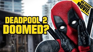 Is DEADPOOL 2 Ruined?