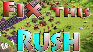 Fix This Rush! (ep1) | How to Fix Rushed Base | Farming & Upgrading Guide TH10 | Clash of Clans