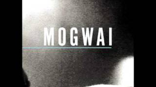 Mogwai - 2 Rights Make 1 Wrong (New Live 2010 Special Moves)