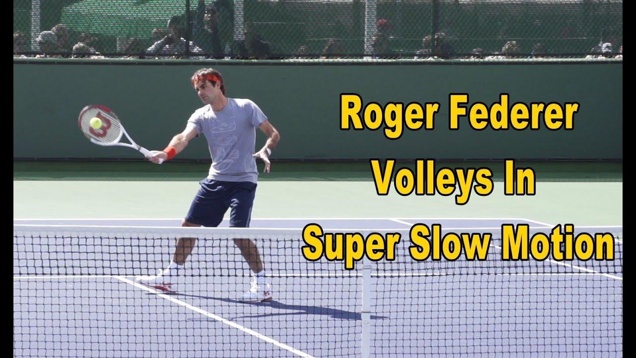 Roger Federer Volleys In Super Slow Motion Youtube