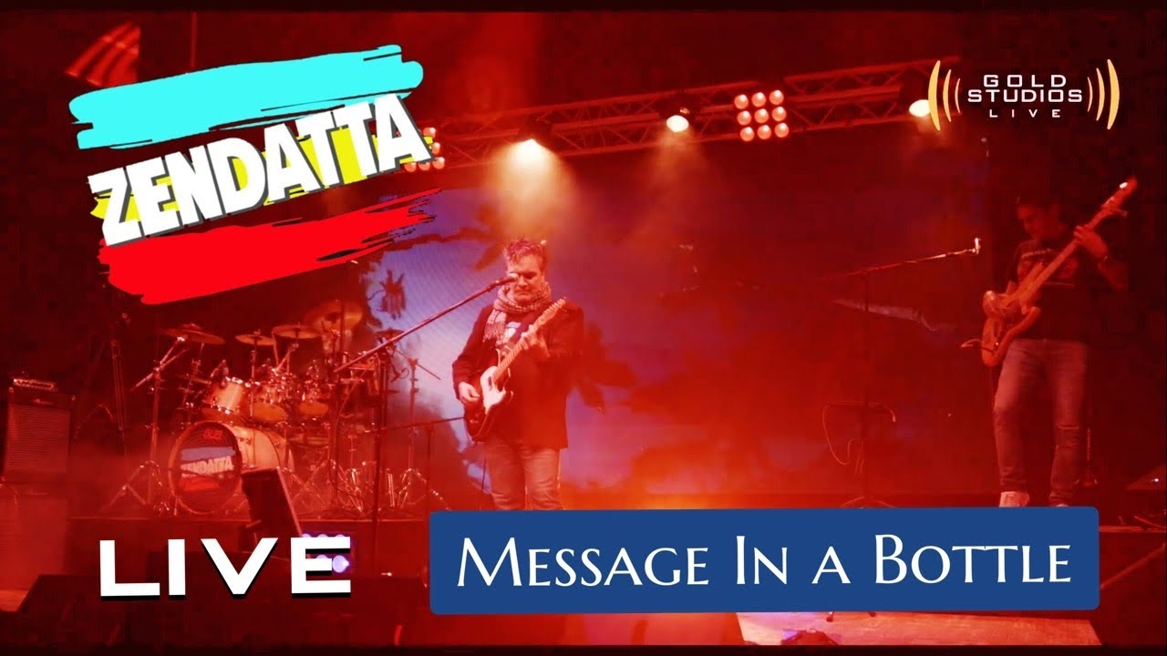 Message In  Bottle   Zendatta Live