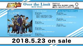 ROUTE85 - Over the Limit