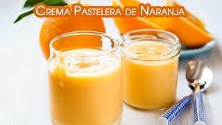 Crema Pastelera de Naranja o Orange Curd