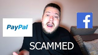 SCAM THROUGH FACEBOOK AND PAYPAL NO HELP FROM EITHER