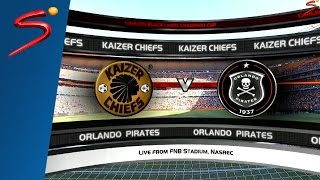 Carling Black Label Champion Cup: Kaizer Chiefs vs Orlando Pirates