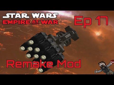 Star Wars Empire at War (Remake Mod) Rebel Alliance - Ep 17 - YouTube