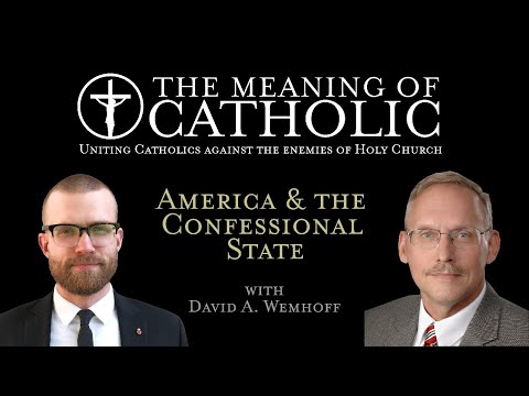 America and the Confessional State with David Wemhoff